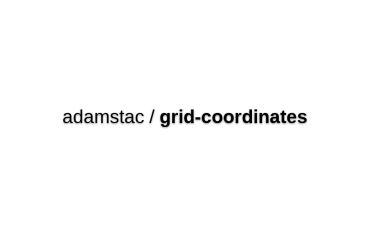 Adamstac/grid-coordinates