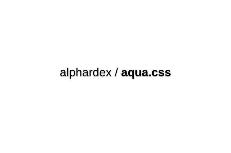 Alphardex/aqua.css