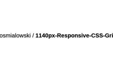 Aosmialowski/1140px-Responsive-CSS-Grid