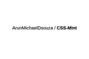 ArunMichaelDsouza/CSS-Mint