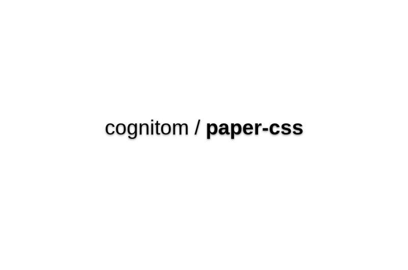 Cognitom/paper-css
