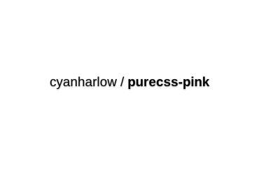 Cyanharlow/purecss-pink