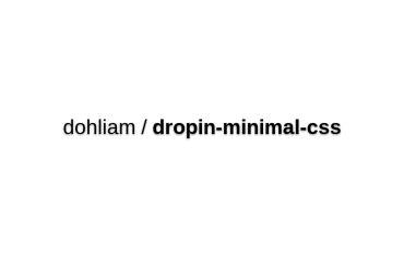Dohliam/dropin-minimal-css