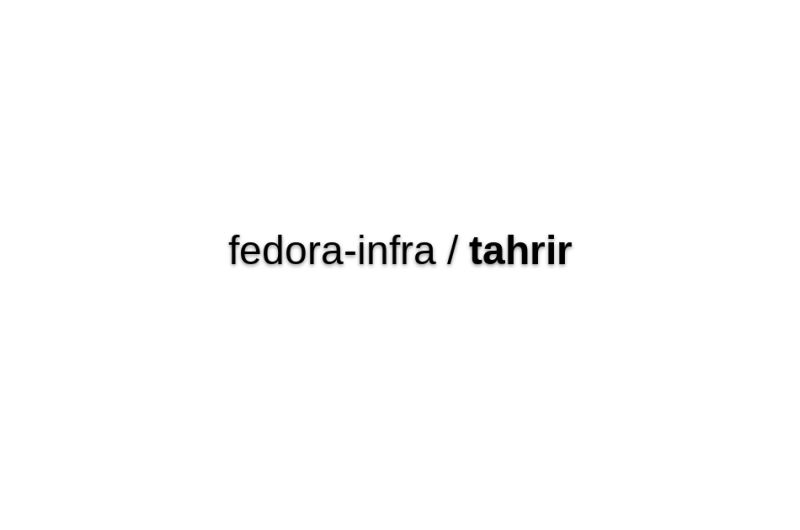 Fedora-infra/tahrir