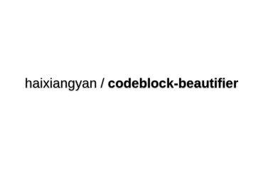 Haixiangyan/codeblock-beautifier