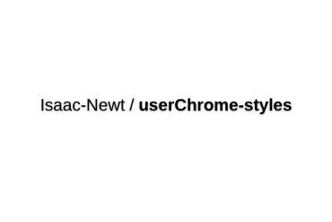 Isaac-Newt/userChrome-styles