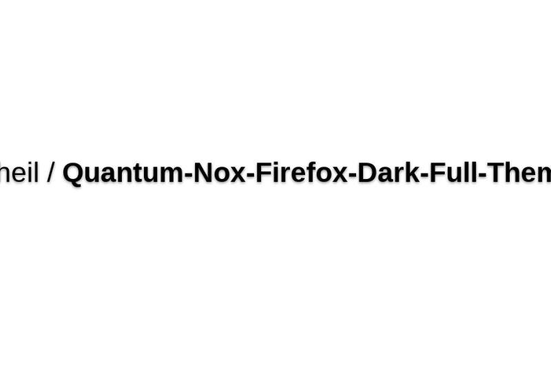 Izheil/Quantum-Nox-Firefox-Dark-Full-Theme