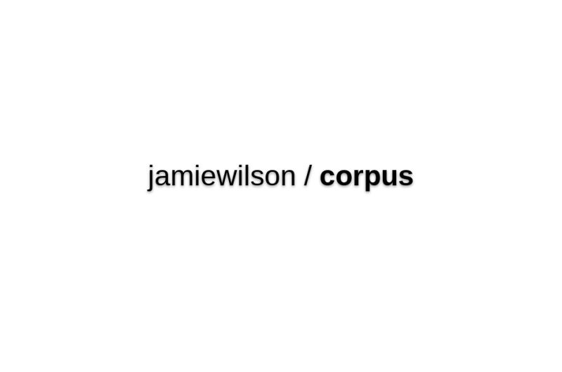Jamiewilson/corpus