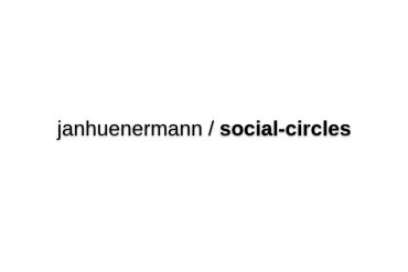 Janhuenermann/social-circles