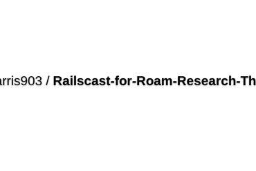 Jmharris903/Railscast-for-Roam-Research-Theme
