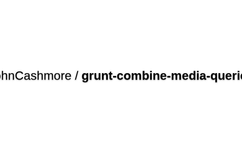 JohnCashmore/grunt-combine-media-queries