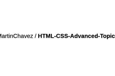 MartinChavez/HTML-CSS-Advanced-Topics
