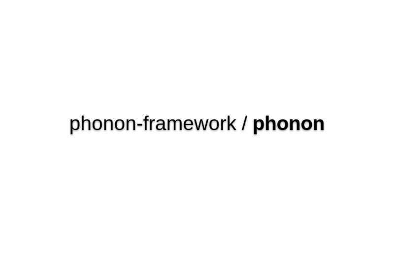 Phonon-framework/phonon