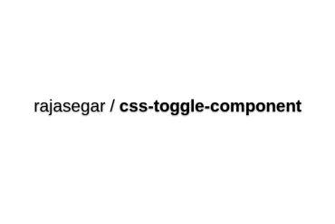 Rajasegar/css-toggle-component