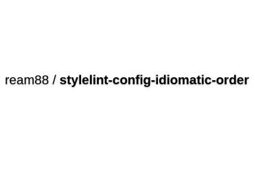 Ream88/stylelint-config-idiomatic-order