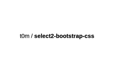 T0m/select2-bootstrap-css