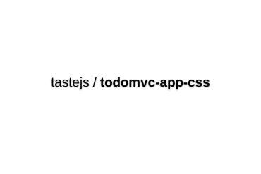 Tastejs/todomvc-app-css