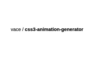 Vace/css3-animation-generator
