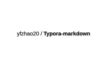 Yfzhao20/Typora-markdown