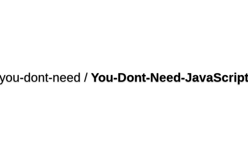 You-dont-need/You-Dont-Need-JavaScript