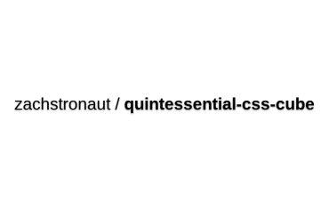 Zachstronaut/quintessential-css-cube
