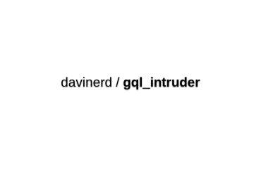 GraphQL Intruder