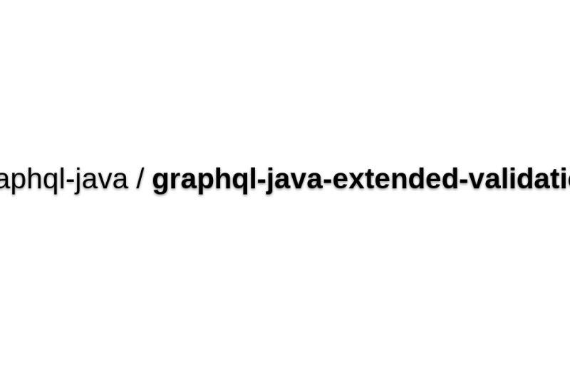 Graphql-java-extended-validation