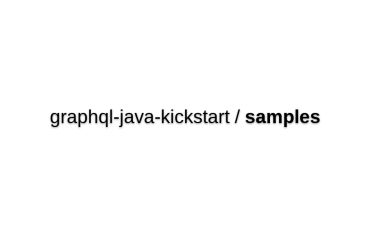 Graphql-java-kickstart_samples