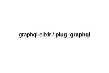 Plug_graphql