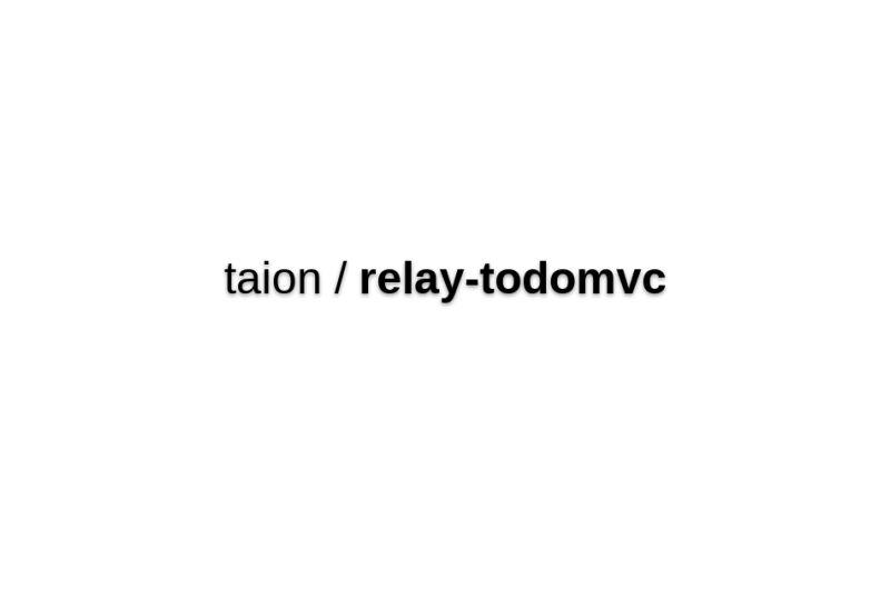 Relay-todomvc