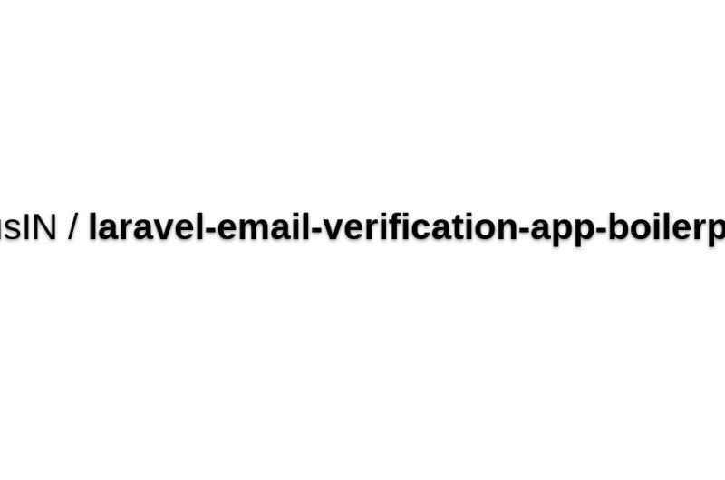 Laravel Boilerplate With EMail Verification On Registration