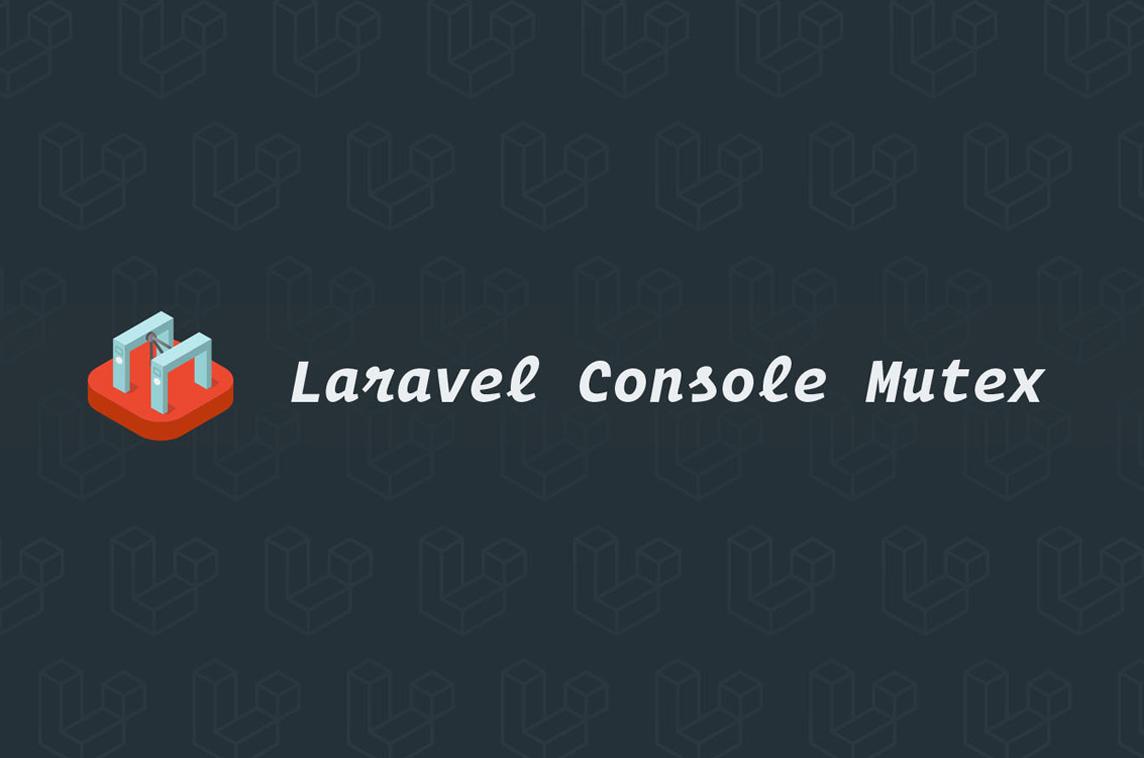 Laravel Console Mutex
