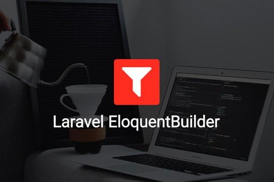 Laravel EloquentBuilder