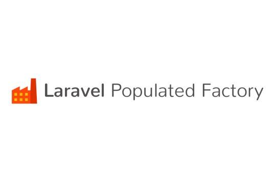 Laravel Populated Factory