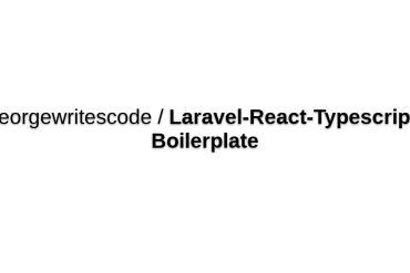 Laravel React Typescript Boilerplate