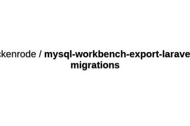 MySQL Workbench Export Laravel 5 Migrations Plugin