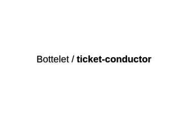 Ticket Conductor