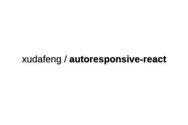 Autoresponsive-react