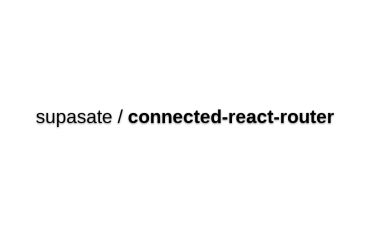 Connected-react-router