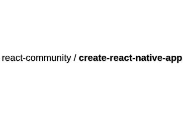 Create React Native App - Create A React Native App On Any OS With No Build Config, With Or Without Expo