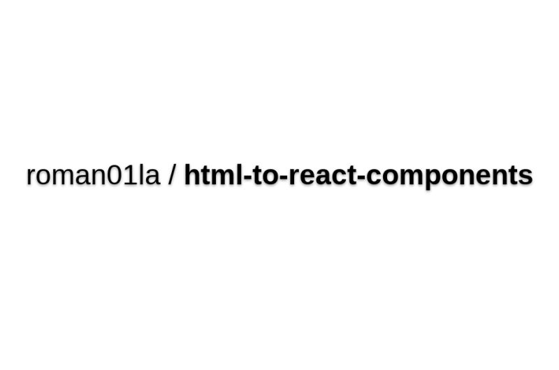 Html-to-react-components