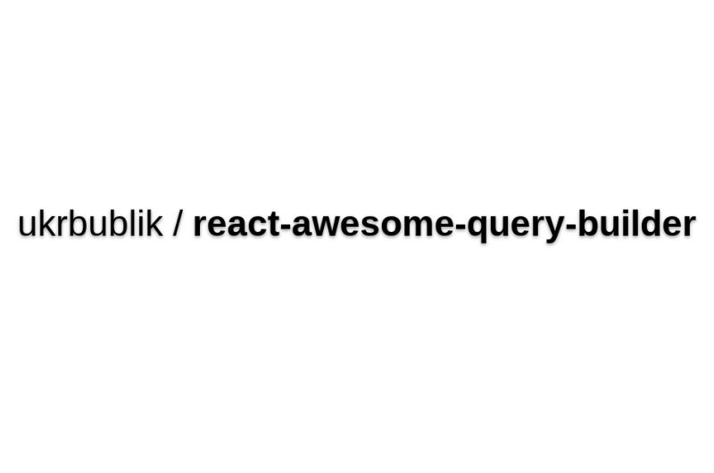 React-awesome-query-builder