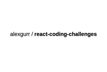 React Coding Challenges