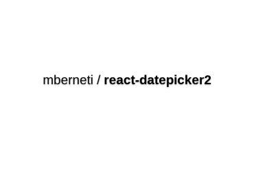 React-datepicker2