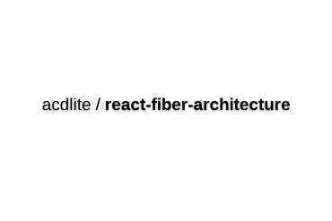 React Fiber Architecture