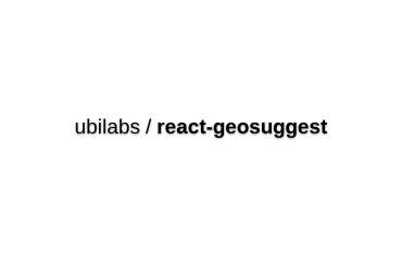 React-geosuggest