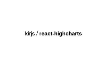 React-highcharts