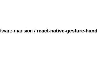 React-native-gesture-handler