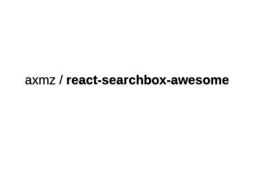 React-searchbox-awesome