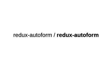 Redux-Autoform - Create Redux-Forms Dynamically Out Of Metadata